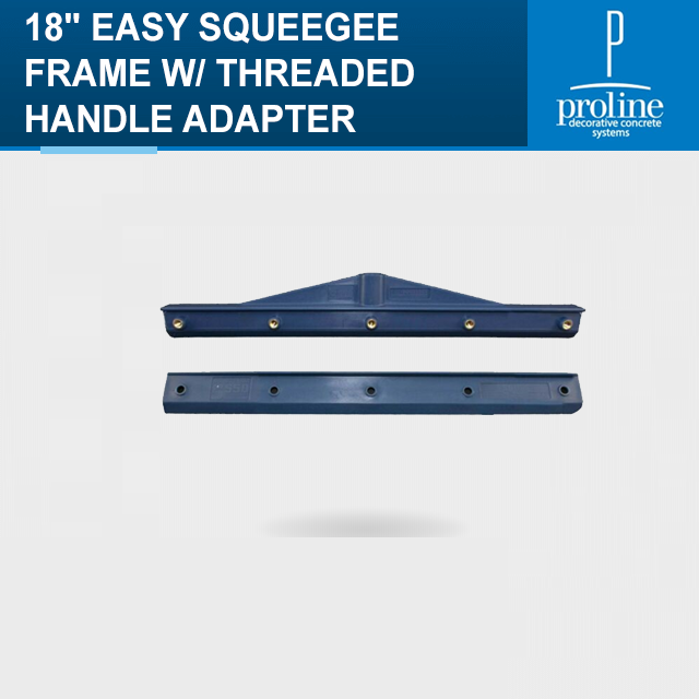 18 EASY SQUEEGEE FRAME WTHREADED HANDLE ADAPTER.png